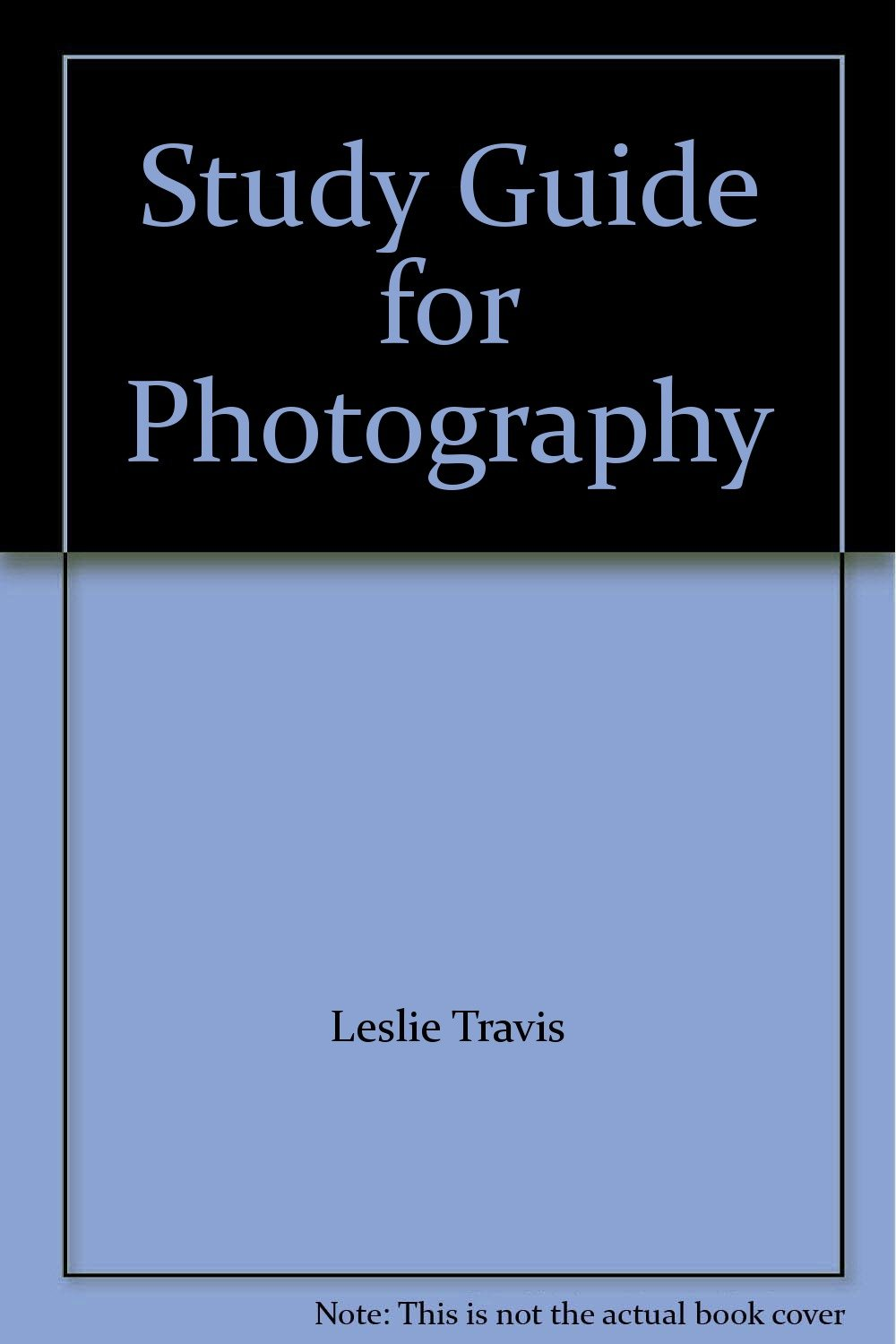 Study Guide for Photography
