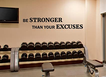 Fitness Wall Decal Be Stronger Than Your Excuses Gym Motivational ...