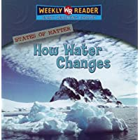 How Water Changes (States of Matter)
