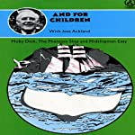 Moby Dick: Classic Children's Stories | Herman Melville