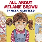 All About Melanie Brown | Pamela Oldfield
