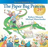 The Paper Bag Princess, Robert Munsch, 1550379151