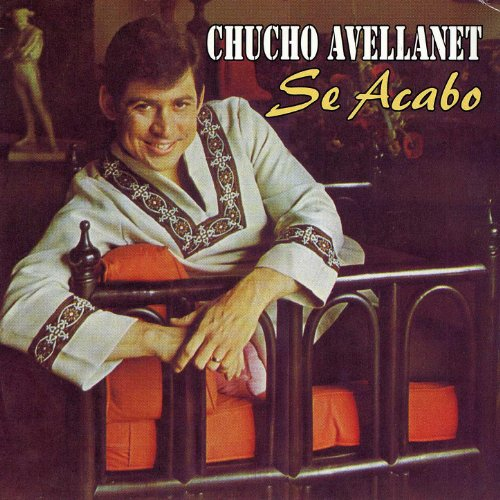 Chucho Avellanet Stream or buy for $8.99 · Se Acabo