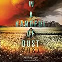 In a Handful of Dust Audiobook by Mindy McGinnis Narrated by Allyson Ryan