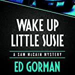 Wake Up Little Susie | Ed Gorman