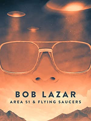 Amazon co uk: Watch Bob Lazar: Area 51 & Flying Saucers
