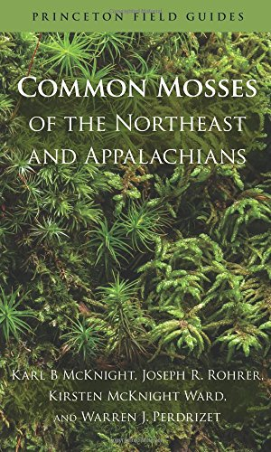 Common Mosses of the Northeast and Appalachians (Princeton Field Guides) ()