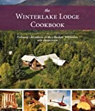 The Winterlake Lodge Cookbook, Kirsten Dixon, 0882408909