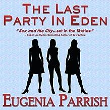 The Last Party in Eden