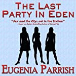 The Last Party in Eden | Eugenia Parrish