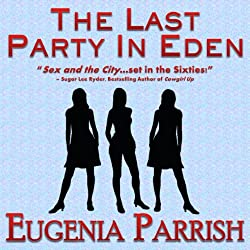 The Last Party in Eden