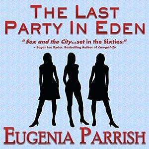 The Last Party in Eden Audiobook