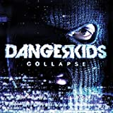 Collapse by Dangerkids