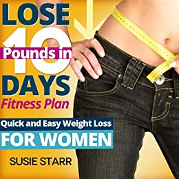 Lose 10 Pounds in 10 Days Fitness Plan: Quick and Easy