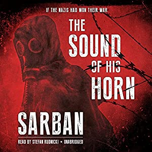 The Sound of His Horn Audiobook