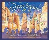 Times Square, Ann E. Burg, 158536195X