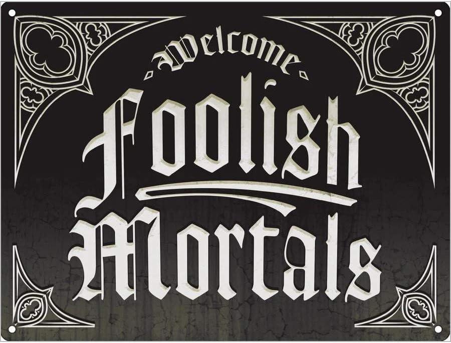 Welcome Foolish Mortals Mini Tin Sign 20x15cm