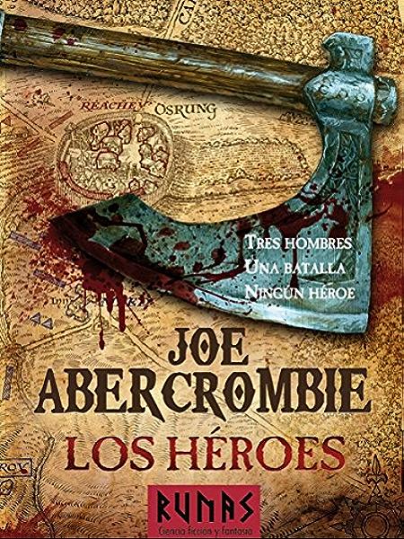 Los héroes (La Primera Ley nº 2) eBook: Abercrombie, Joe, Sastre, Raúl: Amazon.es: Tienda Kindle