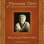 Yamuna Devi: A Life of Unalloyed Devotion: Part 2: Offering the Gift of Bhakti to Others | Dinatarini Devi