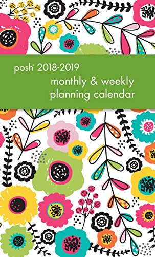Posh: Glitter Garden 2018-2019 Monthly/Weekly Planning Calendar
