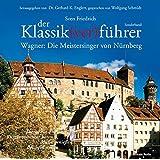 Der Klassik(ver)führer: Die Meistersinger von Nürnberg