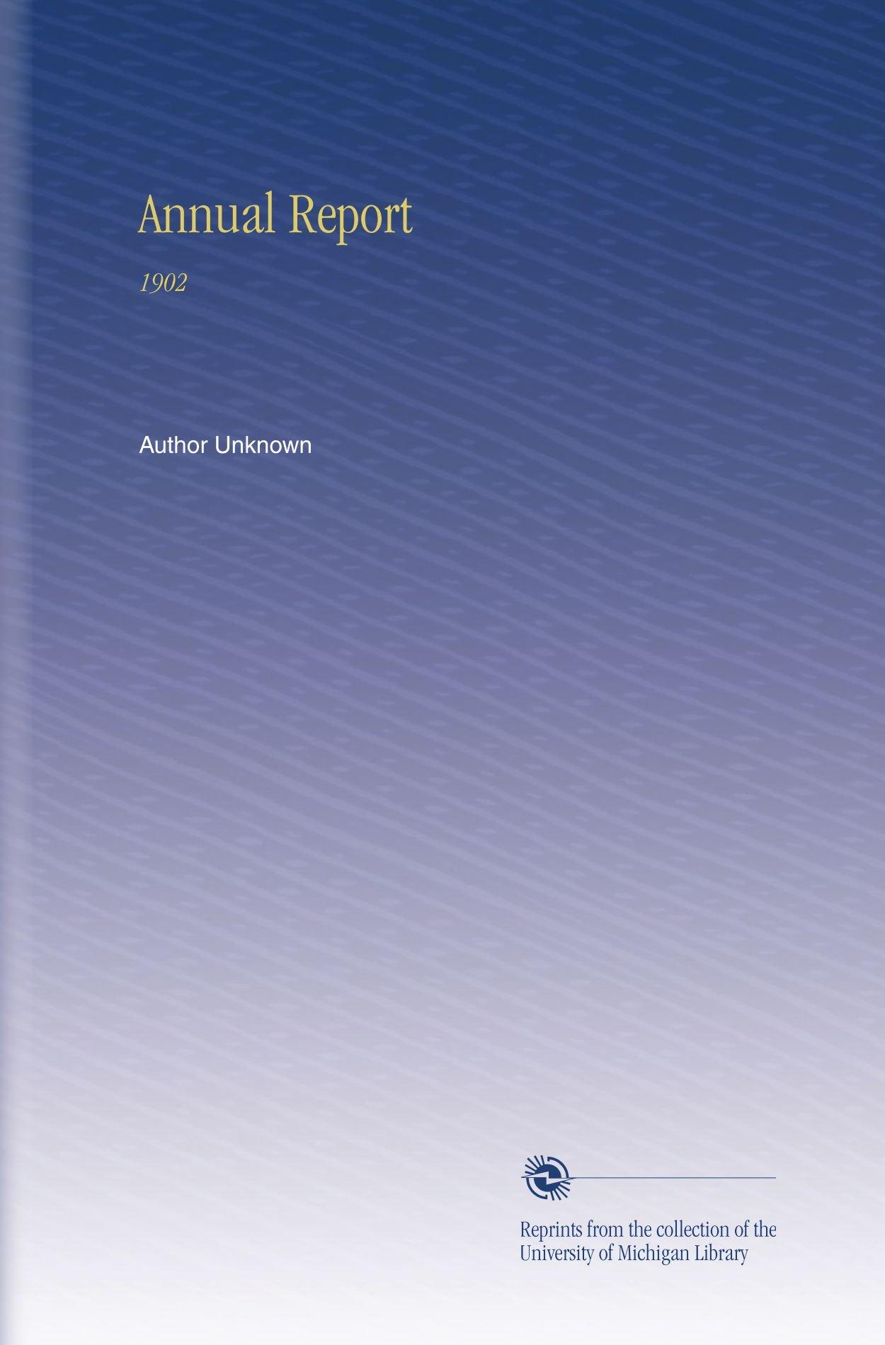 Download Annual Report: 1902 pdf epub