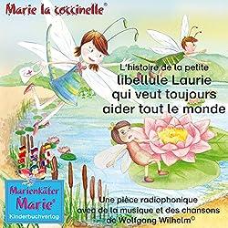 L'histoire de la petite libellule Laurie qui veut toujours aider tout le monde