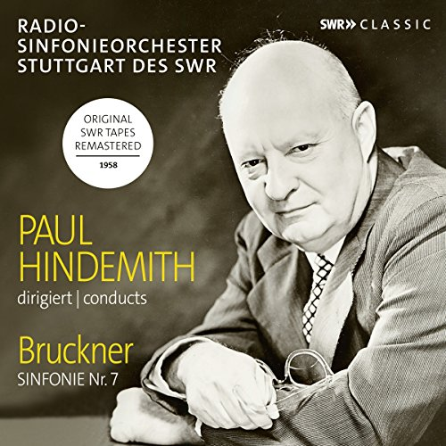 Paul Hindemith Conducts Bruckner Symphony No.7 (Sinfonieorchester Radio Swr)