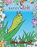 Katie's Wish, Allene Mullins, 1477268111