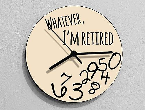 Round Beige Wall Clock Whatever I/'m Retired