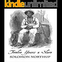 12 years a slave - Zwölfjahre als Sklave - Amerikanischer Bürgerkrieg: ( sklaverei usa ) ( wahre Geschichte Bücher…