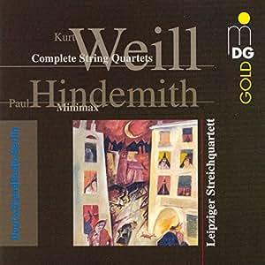 Weill:  String Quartets in B M