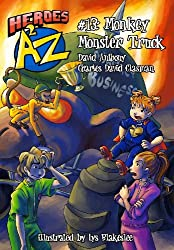 Heroes A2Z #13: Monkey Monster Truck (Heroes A to Z)