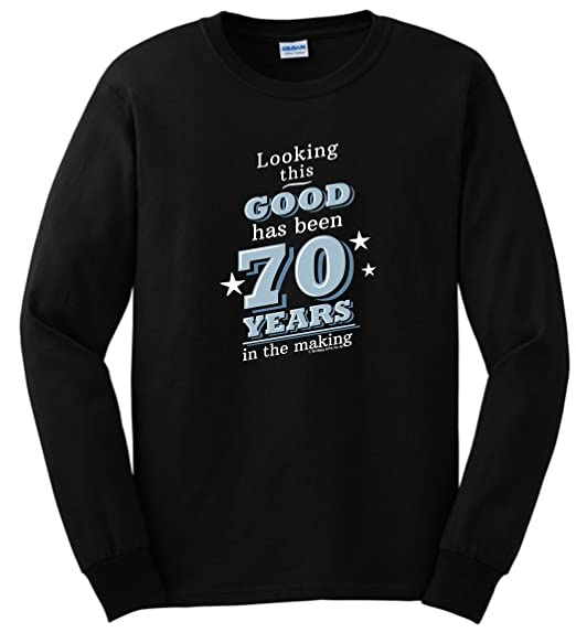 Amazon ThisWear 70th Birthday Gifts For All Looking Good 70 Years Long Sleeve T Shirt Clothing