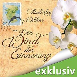Der Wind der Erinnerung Audiobook
