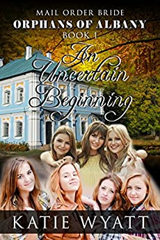 Download for free Mail Order Bride:  An Uncertain Beginning