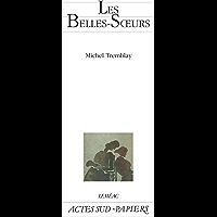 Les belles-soeurs (French Edition)