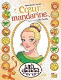 "Afficher ""Filles au chocolat (Les) n° 3 Coeur mandarine"""
