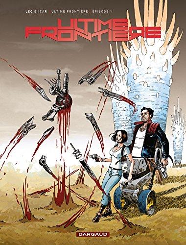 Ultime Frontière - Épisode 1 (French Edition)