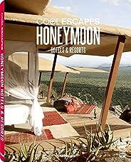 Cool Escapes. Honeymoon Hotels Resorts
