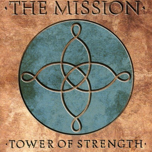 CD : Mission - Tower Of Strength (CD)