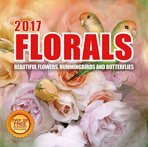 2017 Floral Calendar - 12 x 12 Wall Calendar - 210 Free Reminder Stickers