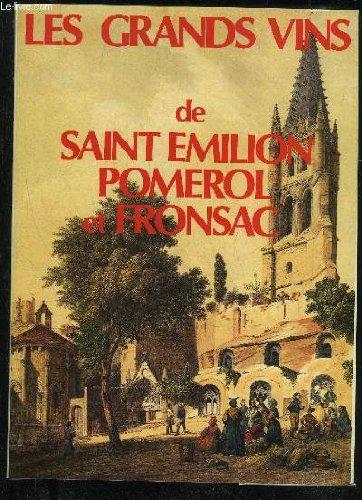 Les Grands Vins De Saint Emilion Pomerol Et Fronsac (Saint Emilion Grand)