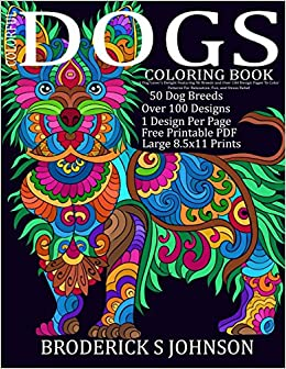 Amazon Colorful Dogs Coloring Book Adult Gift A Dog Lovers Delight Featuring 50 Breeds And Over 100 Design Pages To Color