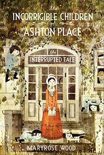 Read Online The Incorrigible Children of Ashton Place: Book IV: The Interrupted Tale pdf epub