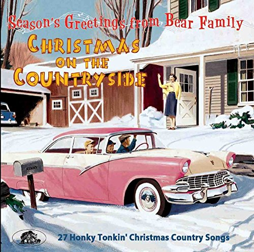 Christmas On The Countryside: 27 Honky Tonkin' Christmas Country - Countryside Store