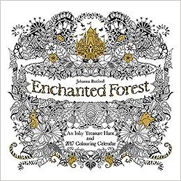 Johanna Basford Enchanted Forest 2017 UK EXCLUSIVE Square Wall Calendar Amazoncouk Books