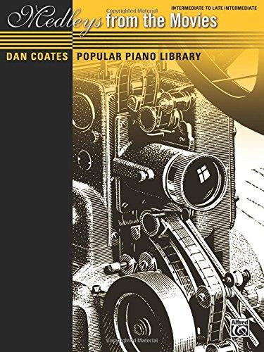 (Dan Coates Popular Piano Library -- Medleys from the Movies)