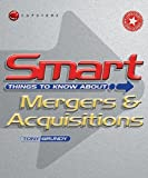 Smart Things to Know About Mergers & Acquisitions