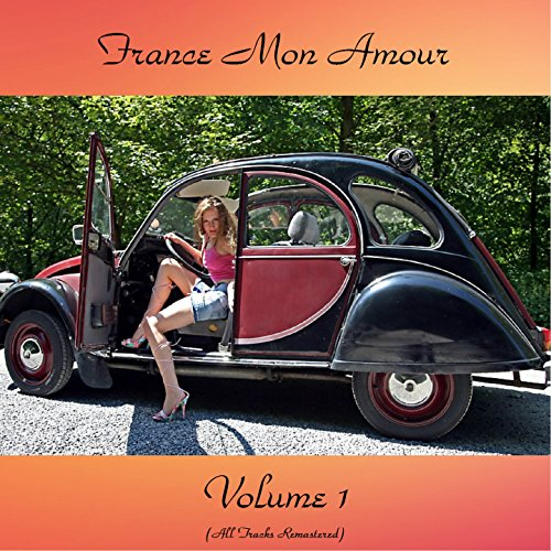 France Mon Amour Vol. 1 (All T...